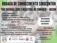 RODADA DE CONHECIMENTO SINDCONTRN – TIRA DÚVIDAS: ATOS E REGISTROS DO COMÉRCIO – JUCERN