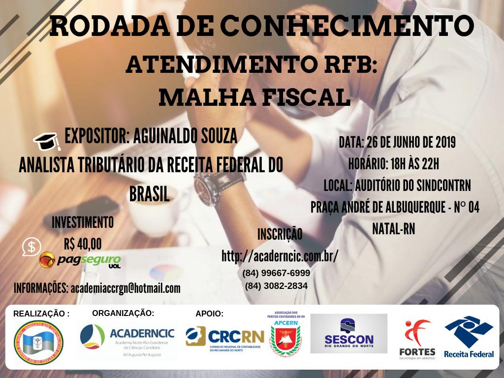 RODADA DE CONHECIMENTO – ATENDIMENTO RFB: MALHA FISCAL com Aguinaldo Souza